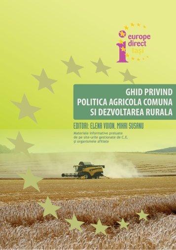 ghid privind politica agricola comuna si ... - Europe Direct Iasi