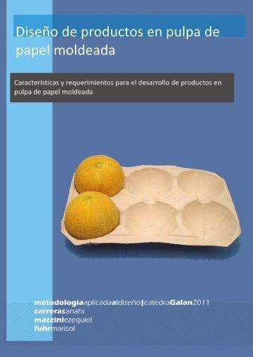 Diseño de productos en pulpa de papel - CatedraGalan.com.ar
