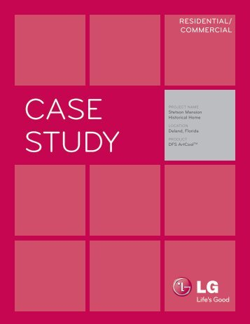 lg case studies The case studies are set up in a way that allows the user to move freely throughout the case, although it is suggested that you move through the case beginning with the history and ending with the treatment it is important to note that not all diagnostic examination.