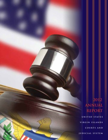 2012 ANNUAL REPORT - Supreme Court of the Virgin Islands