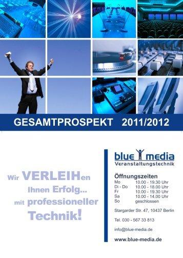 GESAMTPROSPEKT 2011/2012 - blue media Veranstaltungstechnik