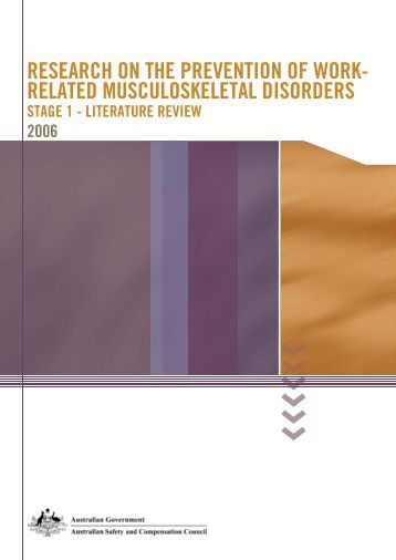 prevention of workplace musculoskeletal disorders The prevalence of work related musculoskeletal injuries has been on the rise these injuries have a significant influence in the work place and its.