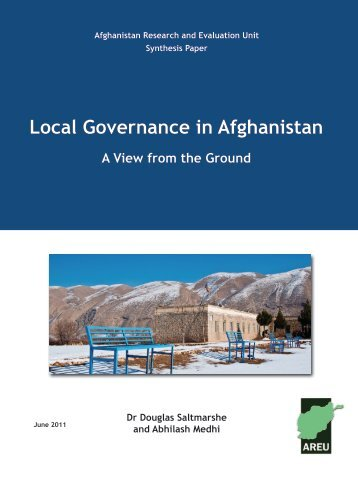 Local Governance in Afghanistan: A View from the Ground
