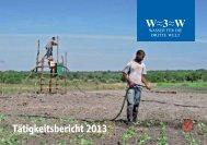 Tätigkeitsbericht 2013 - W3W Wasser für die Dritte Welt