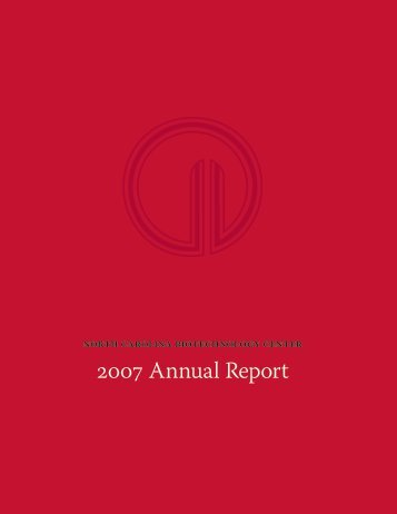 2007 Annual Report - North Carolina Biotechnology Center