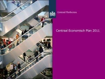 """Presentatie """"Centraal Economisch Plan 2011&quot"""