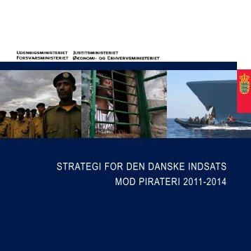 strategi for den danske indsats mod pirateri 2011 ... - Søfartsstyrelsen