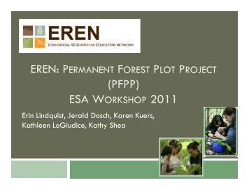 EREN Permanent Forest Plot Presentation at ESA 2011, Austin, TX ...