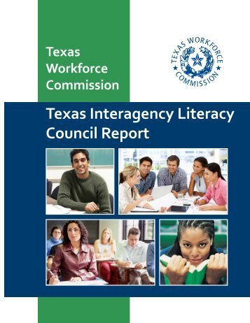 Texas Interagency Literacy Council Report - Texas Workforce ...