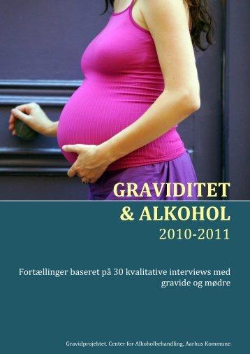 Graviditet & Alkohol 2010-2011, kvalitative interviews, Center for ...