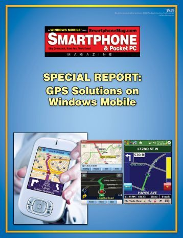 Special RepoRt: GpS Solutions on Windows Mobile