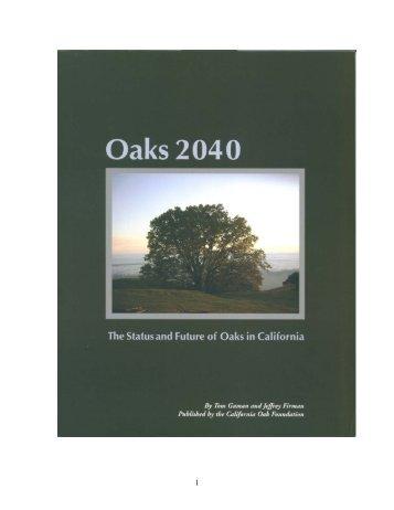 Oaks 2040: The Status and Future of Oaks in California
