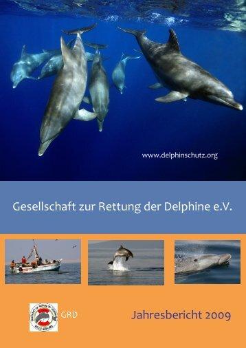 Gesellschaft zur Rettung der Delphine e.V. Jahresbericht 2009