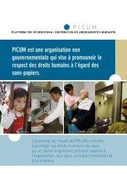 PICUM est une organisation non gouvernementale qui vise à ...