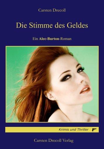 Leseprobe: Die Stimme des Geldes - Carsten Drecoll Verlag