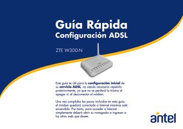 Manual Web Guía Rápida ADSL ZTE W300 N (.pdf 1.89 Kb) - Antel