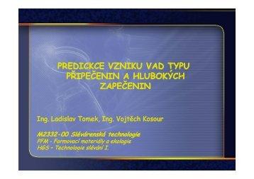 predickce vzniku vad typu kce vzniku vad typu ed ... - VUT UST