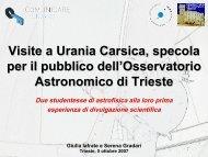 Visite a Urania Carsica, specola per il pubblico dell'Osservatorio ...