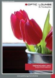 TRENDGUIDE 2012 - OPTIC LOUNGE Burscheid