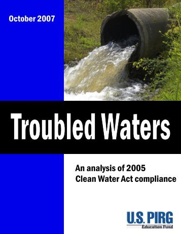 Troubled Waters - An Analysis of 2005 Clean Water Act Compliance