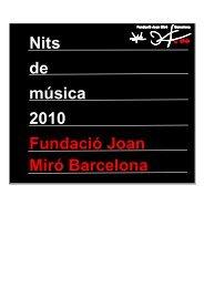 Nits de música 2010 Fundació Joan Miró Barcelona