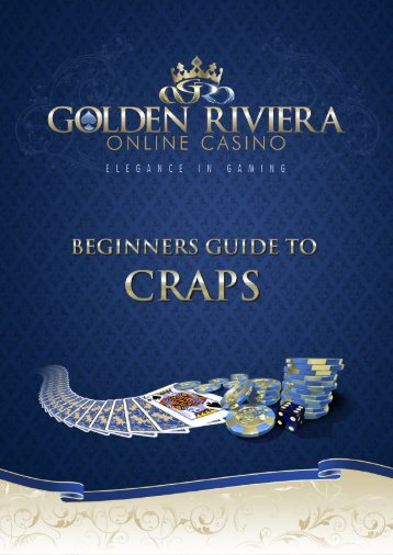 The beginners guide to craps - Golden Riviera Online Casino