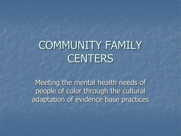 COMMUNITY FAMILY CENTERS - Hogg Foundation for Mental Health