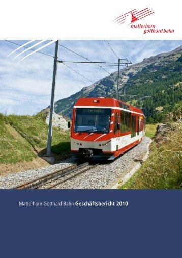 Matterhorn Gotthard Bahn Geschäftsbericht 2010