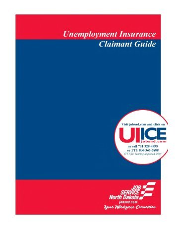 Unemployment Insurance Claimant Guide - Job Service North Dakota