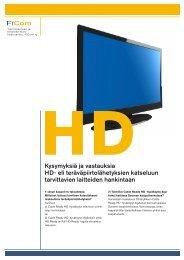 Kysymyksiä ja vastauksia HD- eli teräväpiirtolähetyksien ... - Elisa