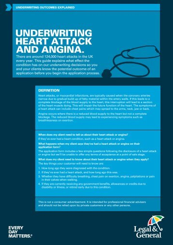 UNDERWRITING hEART ATTACk AND ANGINA. - Legal & General