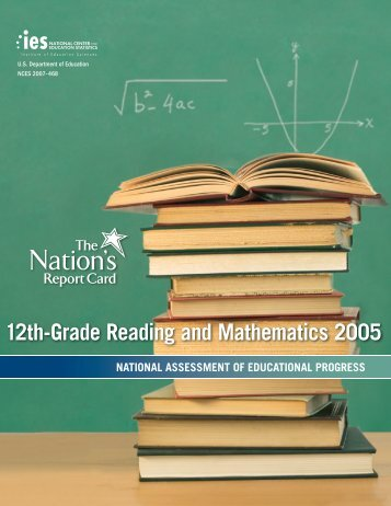 The Nation's Report Card: 12th-Grade Reading and Mathematics 2005
