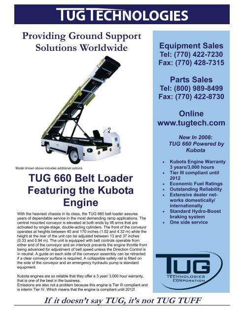 TUG 660 Belt Loader Featuring the Kubota Engine Providing