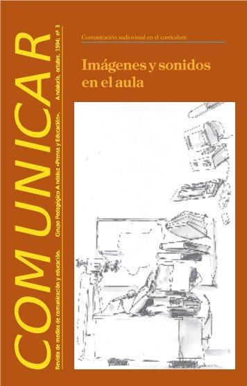 Imágenes y sonidos en el aula - Revista Comunicar