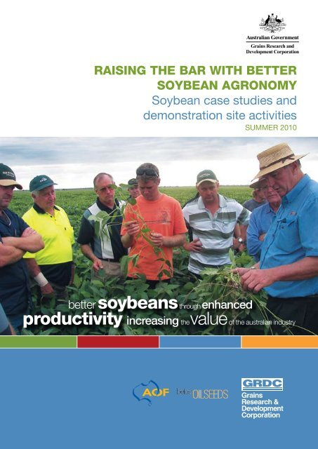 Raising the Bar with Better Soybean Agronomy - Grains Research ...