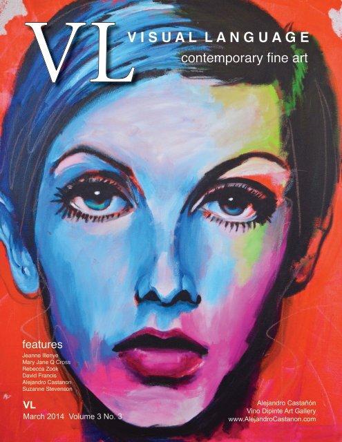 Visual Language Magazine Contemporary Fine Art  March 2014 Vol 3 No 3