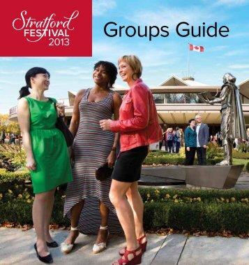 2013 Groups Guide - Stratford Festival