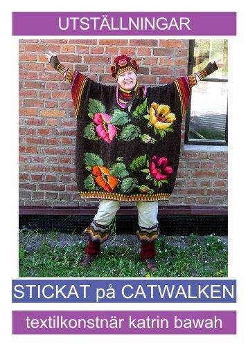 STICKAT på CATWALKEN - Katrin Bawah