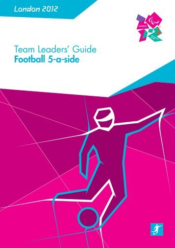 London 2012 Team Leaders' Guide Football 5-a-side
