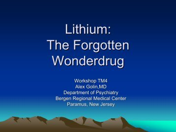 Lithium: The Forgotten Wonderdrug