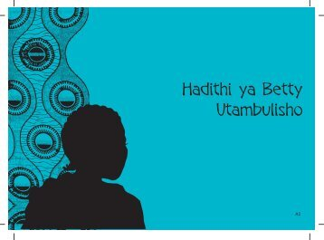 Hadithi ya Betty Utambulisho - Raising Voices