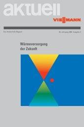 Wärmeversorgung der Zukunft2.6 MB - Viessmann