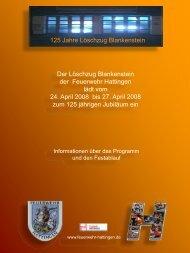 Vom 24.04.2008 – 27.04.2008 feiert der Löschzug Blankenstein der ...