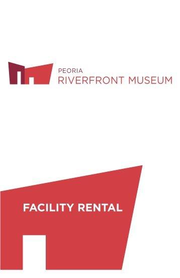 FACILITY RENTAL - Peoria Riverfront Museum
