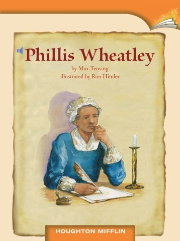 the life and times of phillis wheatley Phillis wheatley is famous for being the first published african american poet here are 10 interesting facts about her life and accomplishments  for the time .