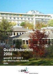 Qualitätsbericht 2006 - LVR-Klinik Köln - Landschaftsverband ...