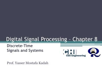 Digital Signal Processing – Chapter 8 - Yasser Kadah's Home Page ...