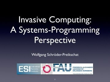 Invasive Computing - A Systems Programming Perspective - LIP6