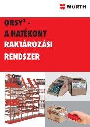 orsy® - a hatékony raktározási rendszer - Würth Szereléstechnika Kft.