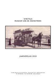 SINCFALA MUSEUM VAN DE ZWINSTREEK JAARVERSLAG 2010